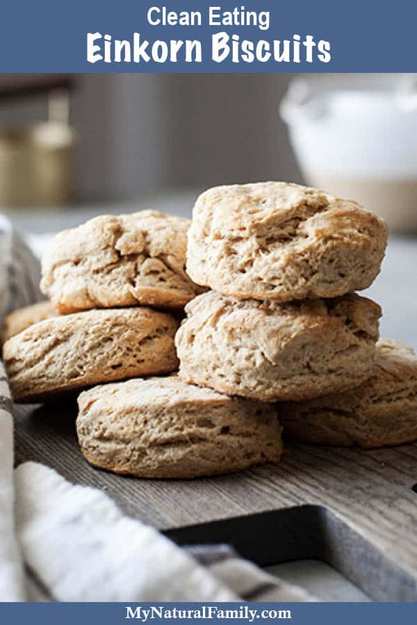 Einkorn Biscuits Recipe {Clean Eating}