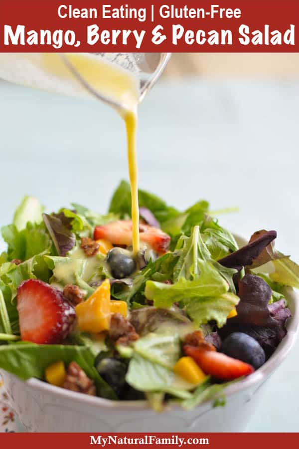 Mixed Greens with Mango, Berries and Mango Salad Dressing {Clean Eating, Gluten-Free}