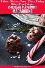 Chocolate Peppermint Paleo Macaroons Christmas Cookies {Gluten Free, Clean Eating, Dairy Free, Vegan}