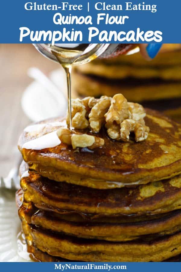 Gluten-Free Pumpkin Quinoa Flour Pancakes Recipe {Clean Eating}