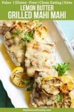 Grilled Mahi Mahi Recipe in a Lemon Butter Sauce {Paleo, Clean Eating, Gluten-Free, Keto}