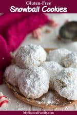 Gluten-Free Snowball Cookies with a Surprise Center