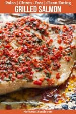 Red Pepper and Garlic Butter Foil Paleo Grilled Salmon Recipe {Gluten-Free, Clean Eating}