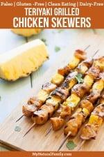 Teriyaki Paleo Grilled Chicken Skewers Recipe {Gluten Free, Clean Eating, Dairy Free}