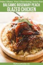 Balsamic Rosemary Peach Glazed Chicken Recipe {Paleo, Clean Eating, Gluten Free, Dairy Free}