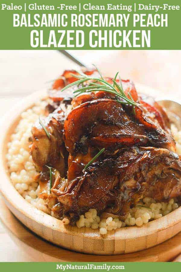 Balsamic Rosemary Peach Glazed Chicken Recipe {Paleo, Clean Eating, Gluten Free, Dairy Free}
