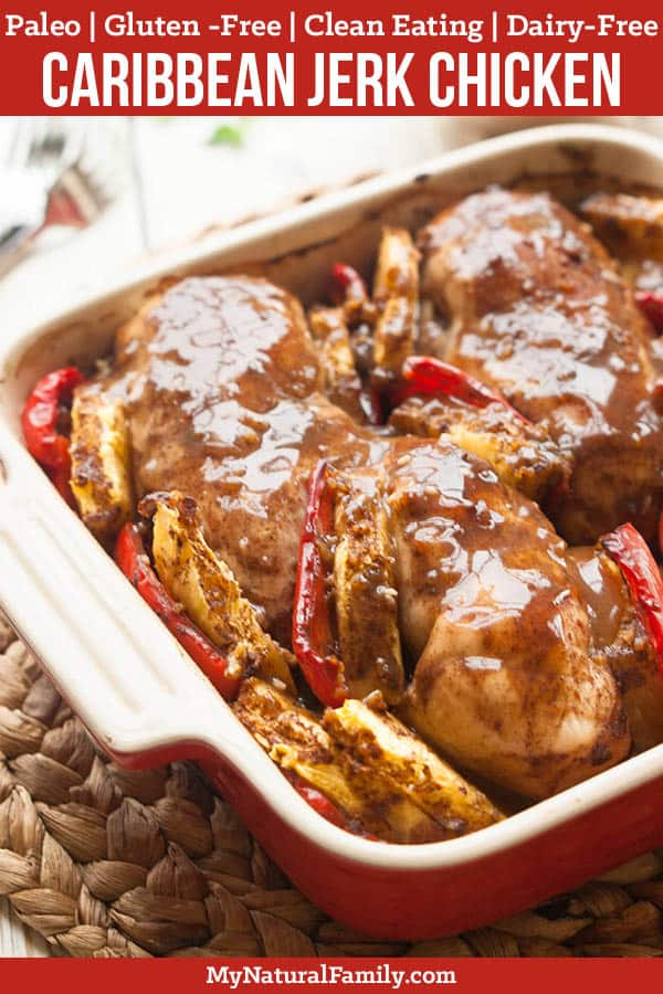 Caribbean Paleo Jerk Chicken Recipe {Paleo, Gluten-Free, Clean Eating, Dairy-Free}