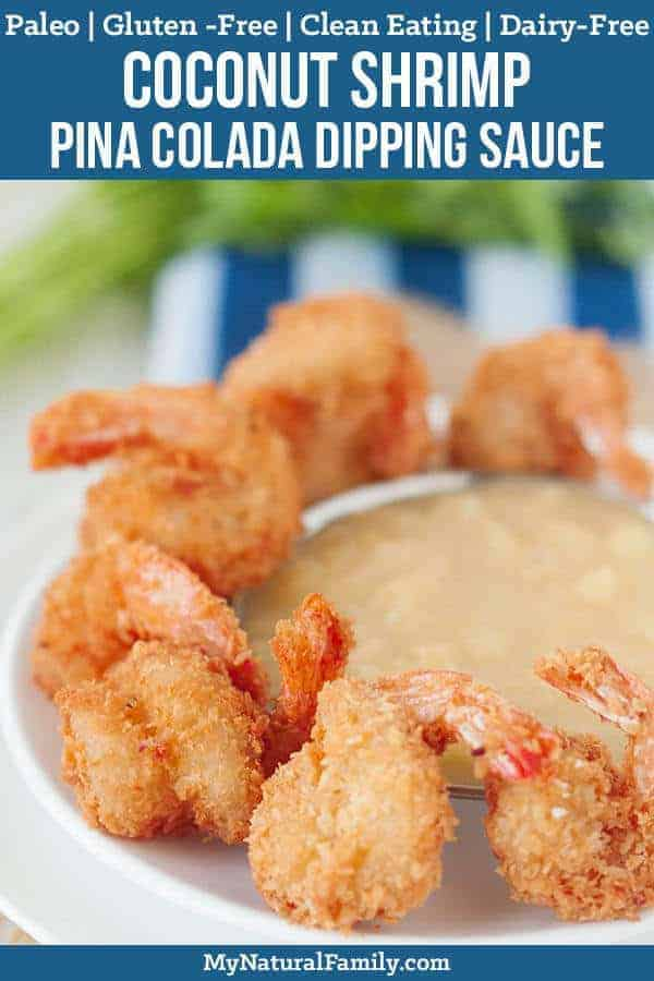 Paleo Coconut Shrimp with Pina Colada Dipping Sauce Recipe {Gluten Free, Clean Eating, Dairy Free}
