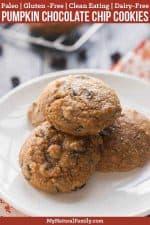 Paleo Pumpkin Chocolate Chip Cookies Recipe (Gluten-Free, Clean Eating, Dairy-Free)