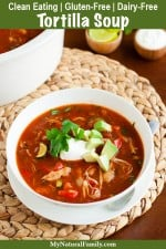 Gluten-Free Chicken Tortilla Soup Recipe