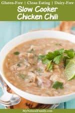 Gluten-Free White Chicken Chili Crockpot Recipe {Clean Eating, Dairy-Free}