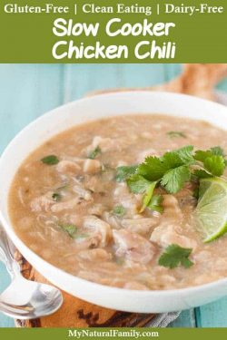 Gluten-Free White Chicken Chili Crockpot Recipe {Clean Eating, Dairy-Free}