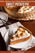 Paleo Sweet Potato Pie Recipe (Gluten-Free, Clean Eating, Dairy-Free)