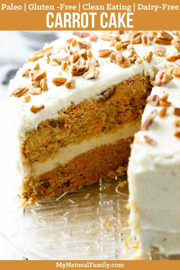 Paleo Carrot Cake Recipe with Maple Syrup {Gluten-Free, Clean Eating, Dairy-Free}