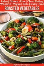 Simple, Healthy Paleo Roasted Vegetables Recipe {Gluten-Free, Clean-Eating, Dairy-Free, Whole30, Vegan, Keto}