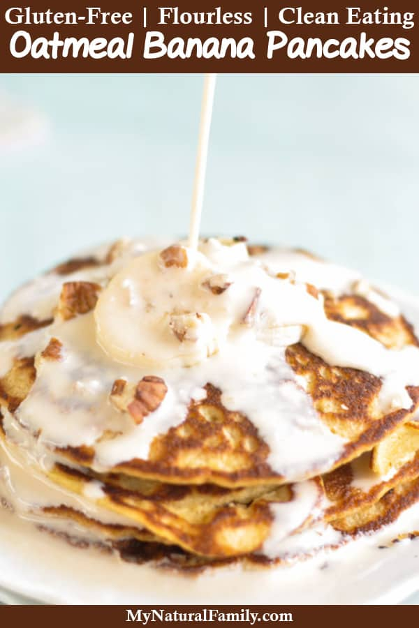 Flourless Oatmeal Banana Pancakes Recipe with Creamy Peanut Butter Syrup {Gluten-Free, Clean Eating}