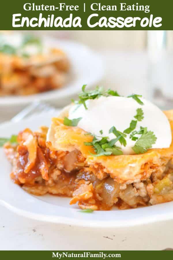 Gluten-Free Enchilada Casserole Recipe