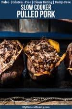 Paleo Crock Pot Pulled Pork Recipe with BBQ Stuffed Sweet Potatoes