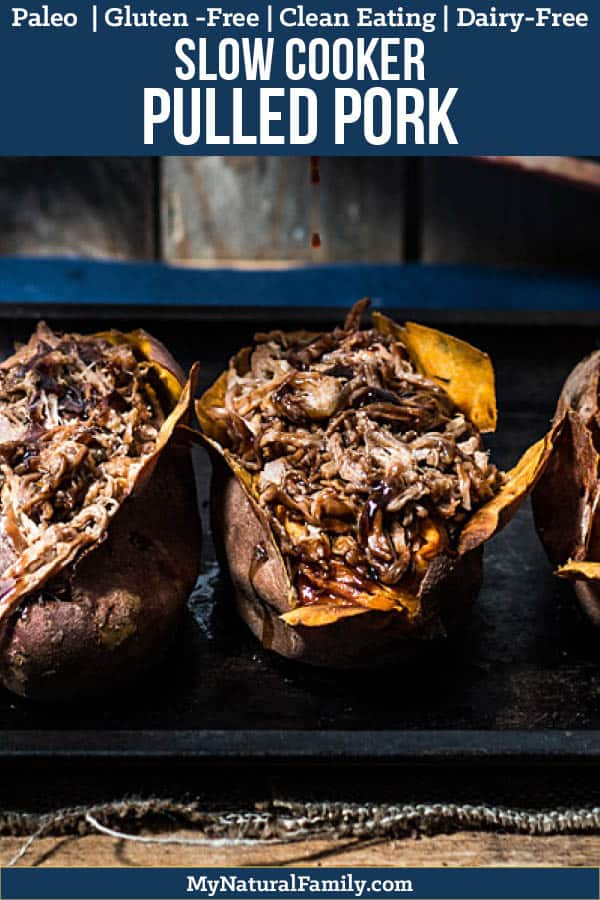 Paleo Crock Pot Pulled Pork Recipe with BBQ Stuffed Sweet Potatoes