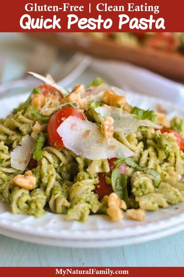 Quick Gluten-Free Pesto Pasta Recipe {Clean Eating}