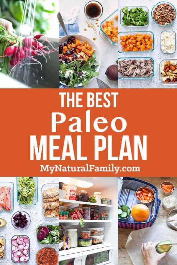 The Best Paleo Meal Plan to Simplify Your Life and Save Time and Money