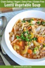 Healthy Lentil Vegetable Soup Recipe {Clean Eating, Vegan, Dairy-Free, Gluten-Free}