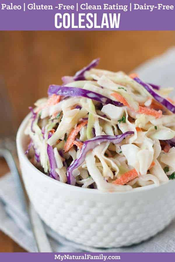 Healthy Paleo Coleslaw Recipe {Clean Eating, Gluten-Free, Dairy-Free}