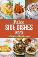 Paleo Side Dishes - Vegetables, Fruits & Salads and More