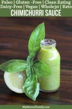 The Very Best Ever Paleo Chimichurri Sauce Recipe {Clean Eating, Gluten Free, Dairy Free, Vegan, Whole30, Keto}