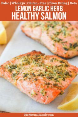 Lemon, Garlic and Herb Baked Whole30 Salmon Recipe