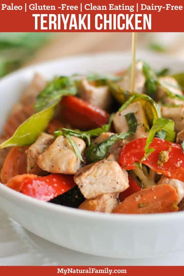 Paleo Teriyaki Sauce Recipe with Chicken and Veggies {Gluten-Free, Clean Eating, Dairy-Free}