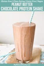 Healthy Peanut Butter Chocolate Protein Shake Recipe