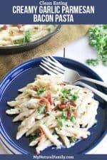 30-Minute, One Pot Easy, Creamy Garlic Parmesan Bacon Pasta Recipe