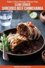 Healthy, Easy Slow Cooker Shredded Beef Chimichanga Recipe