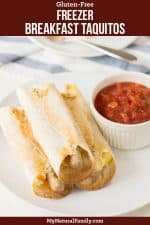 Gluten-Free, Make-Ahead Freezer Breakfast Taquitos