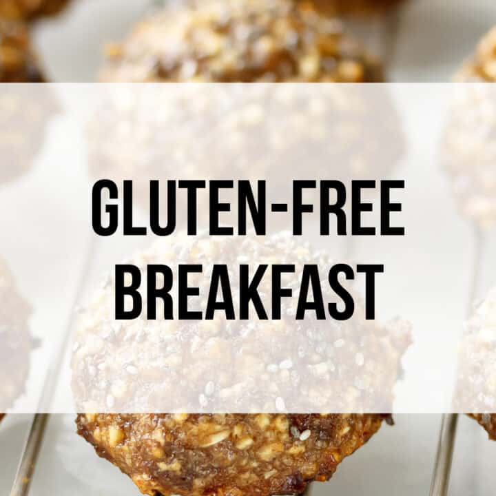 Gluten-Free Breakfast Recipes Index, Ideas, and Foods to Buy