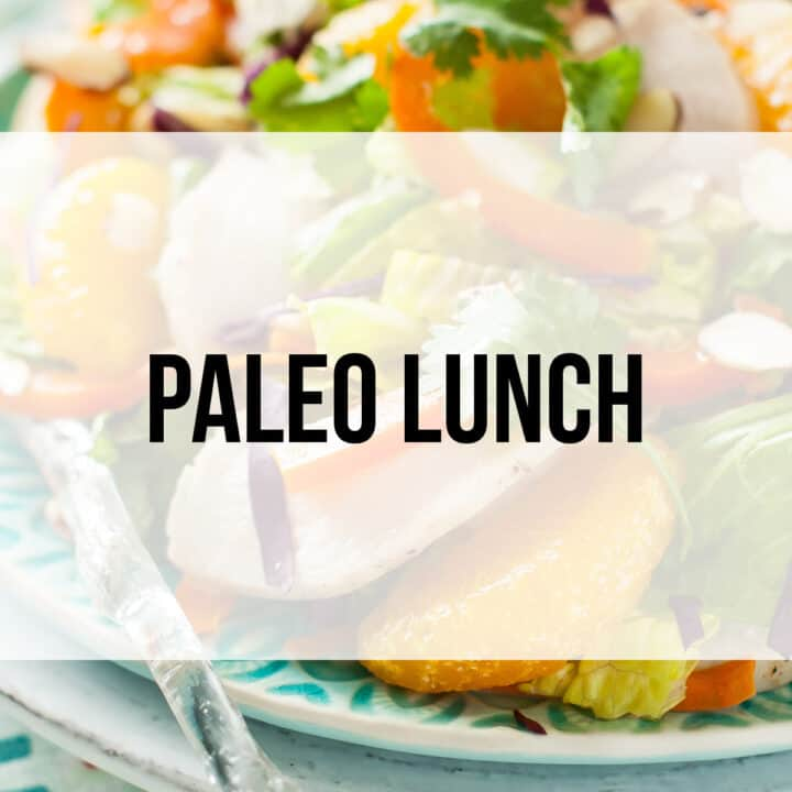 What are Your Favorite, Easy Paleo Lunch Ideas?