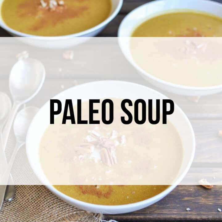 9 Paleo Soup Recipes That are Good Any Time of the Year