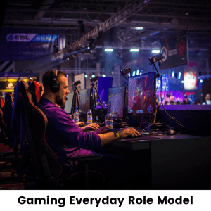 Gaming Everyday Role Model Plymouth