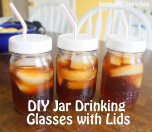 DIY Mason Jar Drinking Glasses with Lids