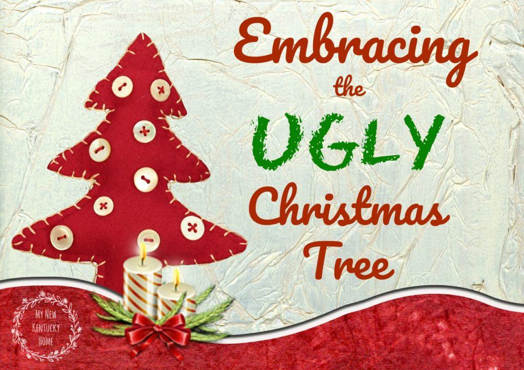 Embracing the Ugly Christmas Tree