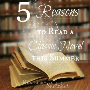 Five Things Tuesday — 5 Reasons to Read a Classic Novel this Summer