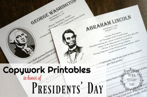Copywork Printables in Honor of Presidents' Day