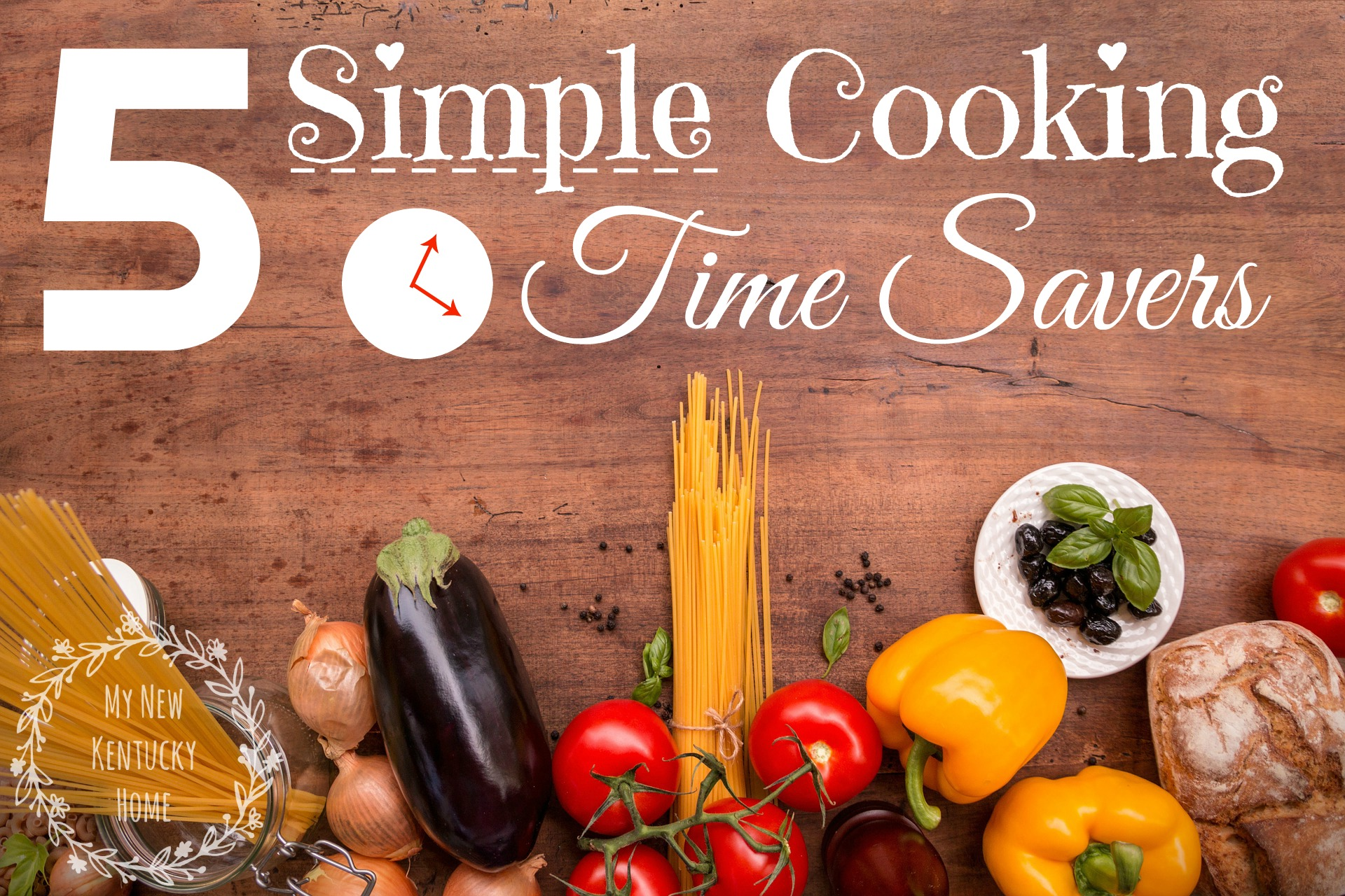 20 Quick Easy Kitchen Time-Savers