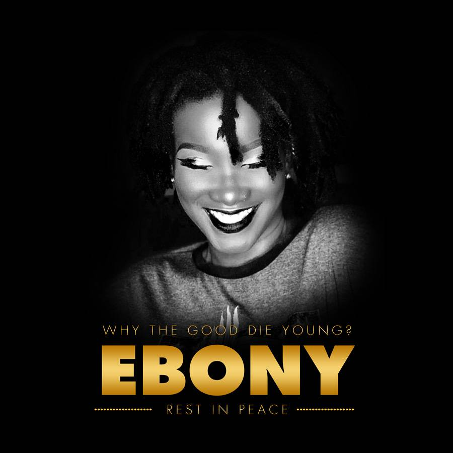 We were informed late last year Ebony could die, and prepared against it- Management