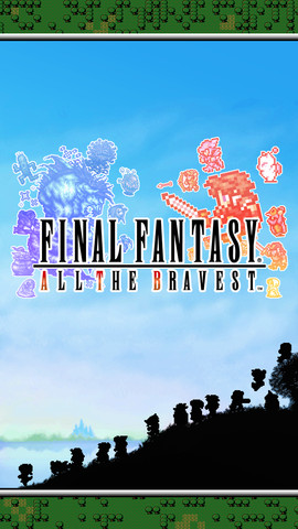 final_fantasy_all_the_bravest