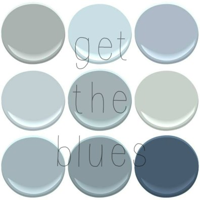 BENJAMIN MOORE BLUES: BOOTHBAY GRAY, BREATH OF FRESH AIR,NOVEMBER SKIES, MT RAINER GRAY, NIMBUS GRAY, QUIET MOMENTS, SANTORINI, VAN CORTLAND BLUE, VAN DEUSEN BLUE