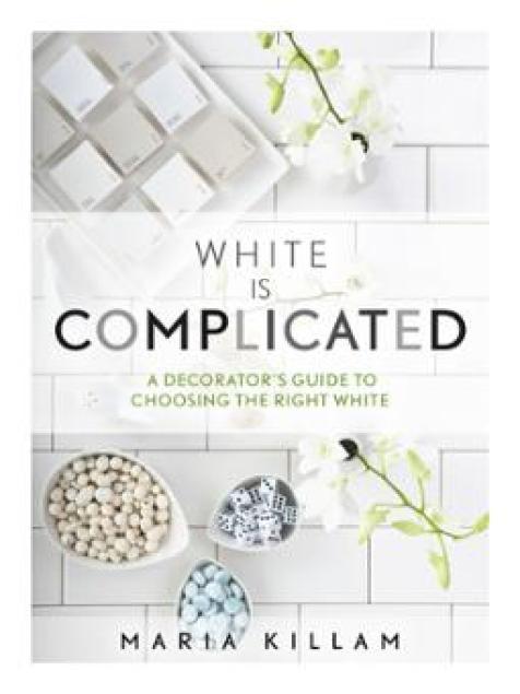 WHITE IS COMPLICATED - MARIA KILLAM'S EBOOK