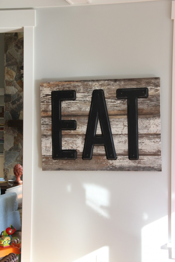 "I GOT THE HANDCRAFTED ""EAT"" SIGN AT THE GREENWOOD COUNTRY STORE. IT WAS THE VERY FIRST ITEM I FOUND FOR THE MAKEOVER!"