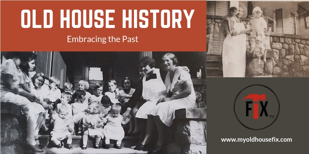 Old House History: Embracing the Past via @myoldhousefix